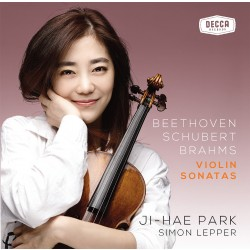 Ji-Hae Park's Beethoven, Schubert, Brahms Violin Sonatas